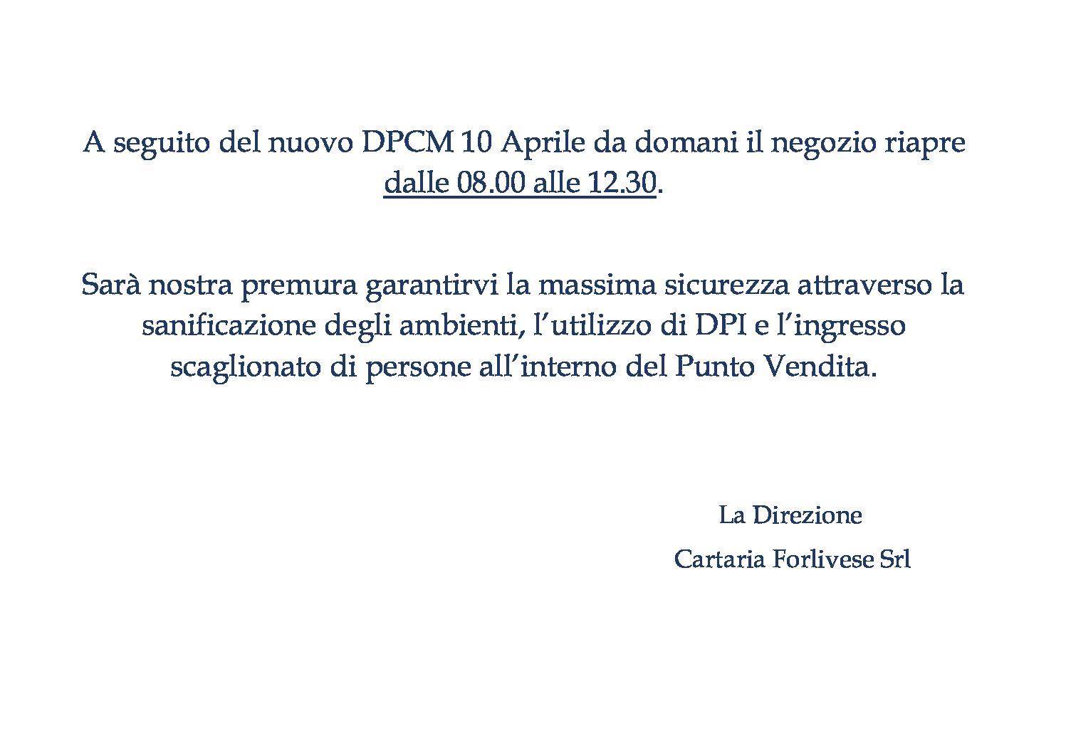 A seguito del nuovo DPCM 10 Aprile da domani il negozio riapre dalle 08